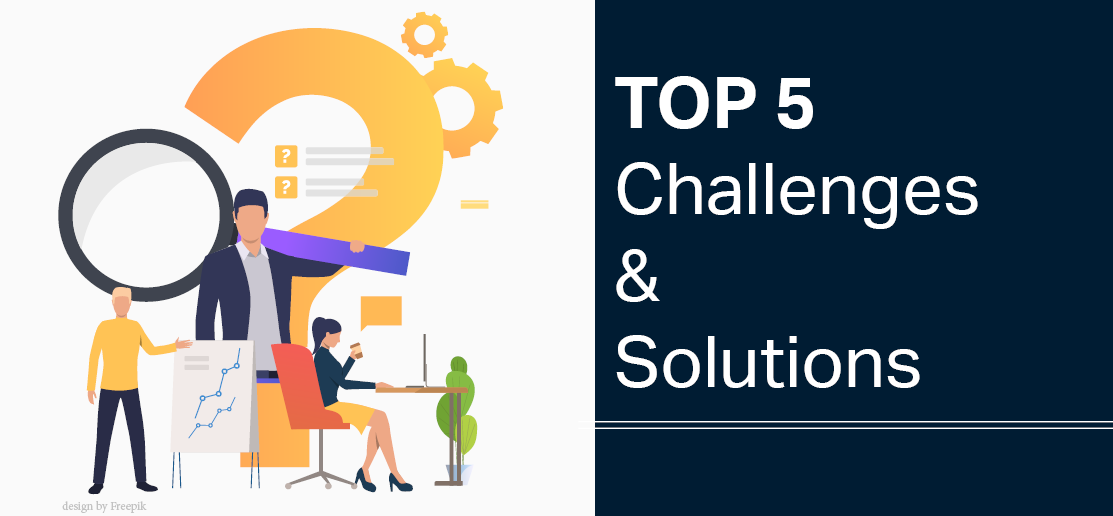 top 5 challenges & solutions